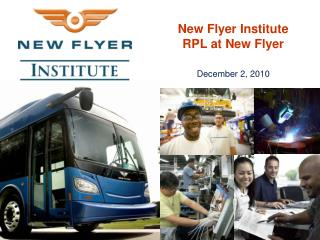 New Flyer Institute RPL at New Flyer