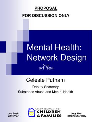 Mental Health: Network Design