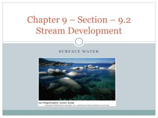 Chapter 9 – Section –  9.2 Stream Development
