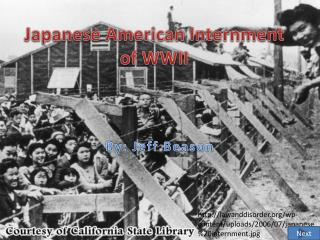 Japanese American Internment of WWII