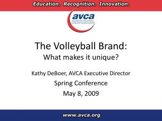 The Volleyball Brand: What makes it unique?