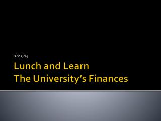 Lunch and Learn The University's Finances