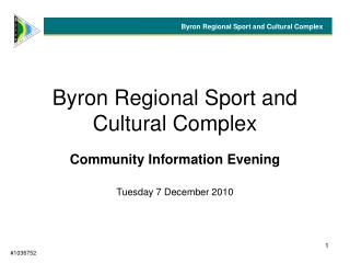 Byron Regional Sport and Cultural Complex