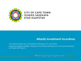 Atlantis Investment Incentives