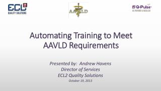 Automating Training to Meet AAVLD Requirements