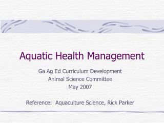 Aquatic Health Management