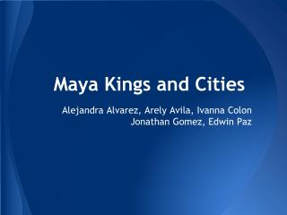 Maya Kings and Cities