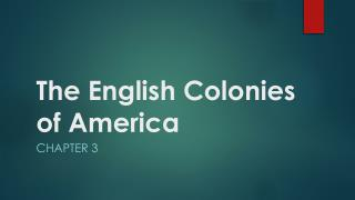 The English Colonies of America
