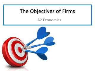 The Objectives of Firms