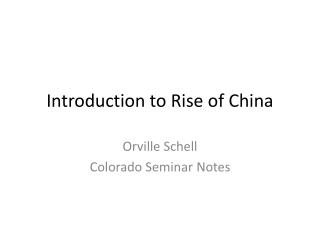 Introduction to Rise of China