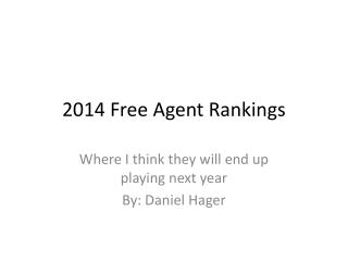 2014 Free Agent Rankings