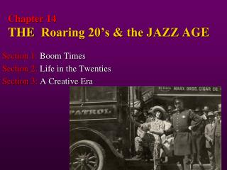 Chapter 14  THE   Roaring 20's & the JAZZ  AGE