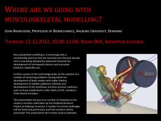 Where are we going with musculoskeletal modelling?