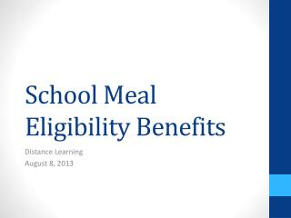 School Meal Eligibility Benefits