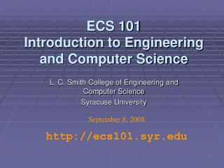 ECS 101 Introduction to Engineering and Computer Science