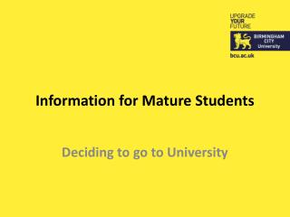 Information for Mature Students