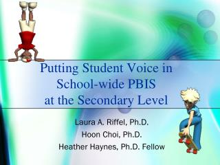 Putting Student Voice in School-wide PBIS at the Secondary Level