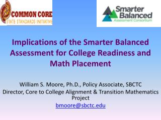 Implications of the  Smarter  Balanced  Assessment  for  College  Readiness and  Math  Placement