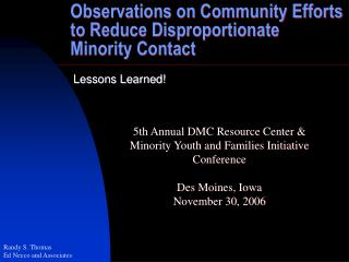 Observations on Community Efforts to Reduce Disproportionate Minority Contact