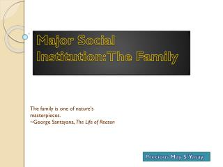 Major Social Institution: The Family