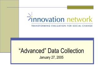 """Advanced"" Data Collection January 27, 2005"