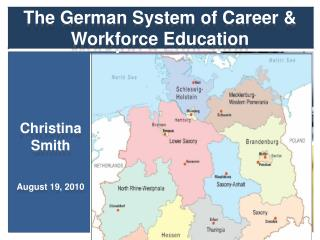 The German System of Career & Workforce Education