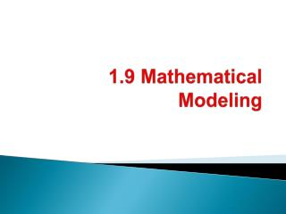 1.9 Mathematical Modeling