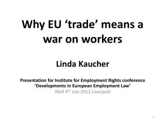 Why EU 'trade' means a war on workers