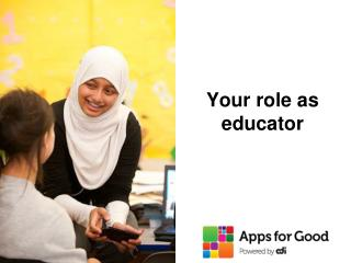 Your role as educator
