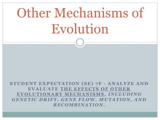 Other Mechanisms of Evolution