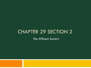 Chapter 29 Section 2