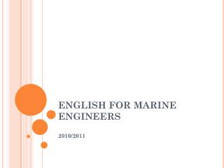 ENGLISH FOR MARINE ENGINEERS