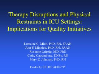 Therapy Disruptions and Physical Restraints in ICU Settings: Implications for Quality Initiatives