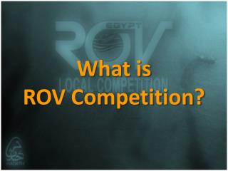 What is  ROV Competition?