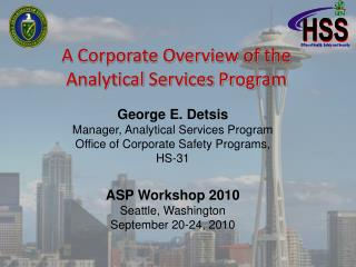 A Corporate Overview of the  Analytical Services Program