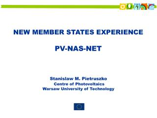 NEW MEMBER STATES  EXPERIENCE  PV-NAS-NET