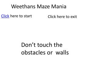 Weethans  Maze Mania