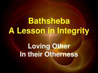 Bathsheba  A Lesson in Integrity