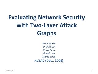 Evaluating  Network Security with Two-Layer Attack  G raphs