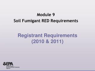 Registrant Requirements (2010 & 2011)