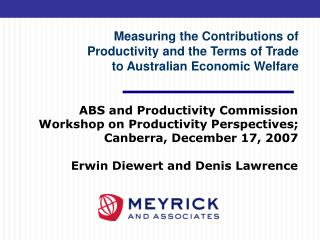 ABS and Productivity Commission Workshop on Productivity Perspectives; Canberra, December 17, 2007