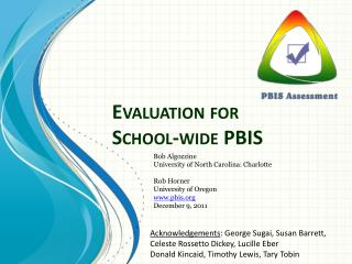 Evaluation for School-wide PBIS