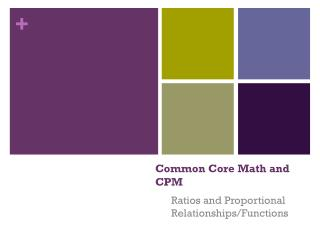 Common Core Math and CPM