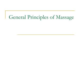 General Principles of Massage