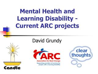 Mental Health and Learning Disability - Current ARC projects