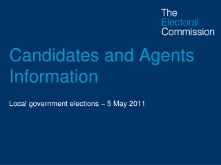 Candidates and Agents Information