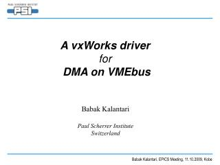 A vxWorks driver  for DMA on VMEbus