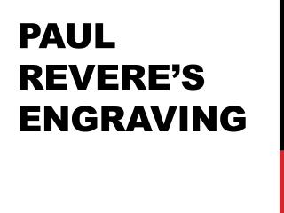 Paul Revere's Engraving