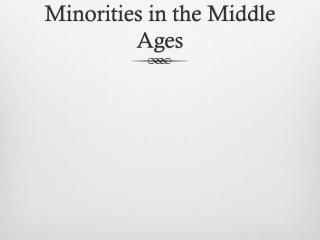 Minorities in the Middle Ages