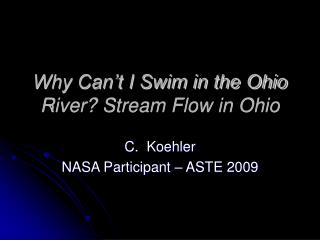 Why Can't I Swim in the Ohio River? Stream Flow in Ohio